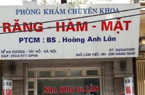 Nha khoa Dr.Lân - 74B An Dương Tây Hồ Hà Nội có tốt không?